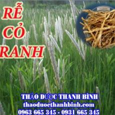 Mua rễ cỏ tranh ở đâu tại Đắk Lắk an toàn hiệu quả ???